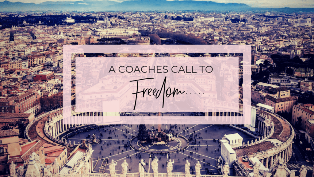 The Coaches Call To Freedom