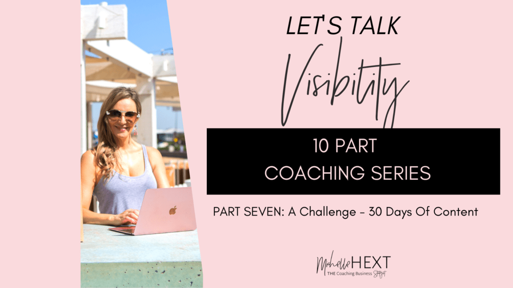 Lets Talk Visibility Part 7 Michelle Hext