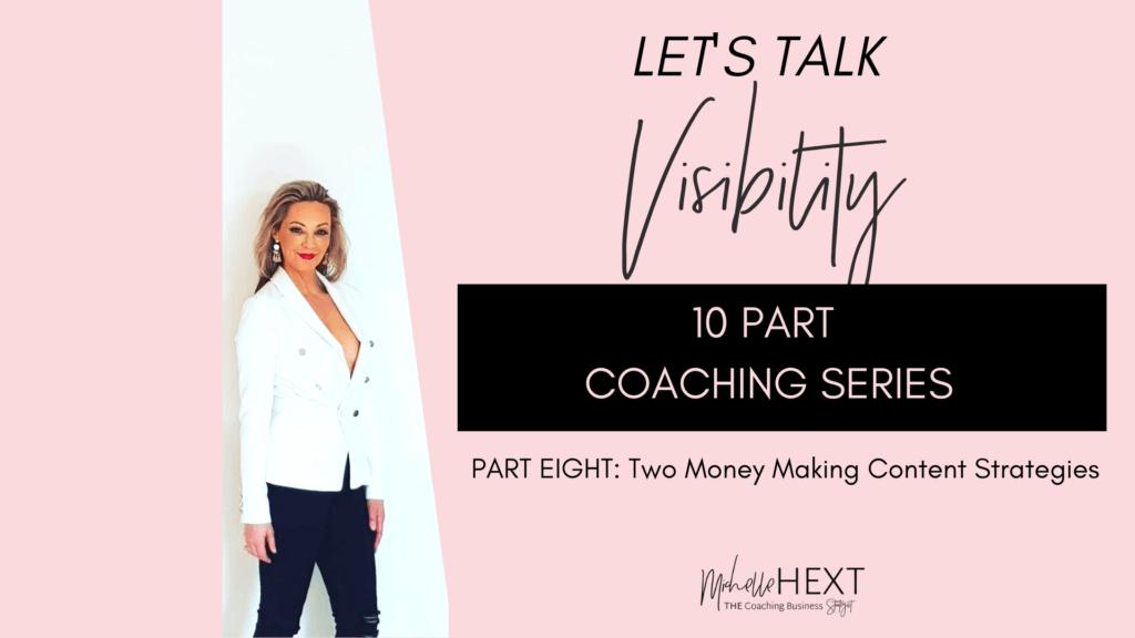 Lets Talk Visibility Part 8 Michelle Hext